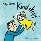 Kindskopf, Damm, Antje, Gerstenberg Verlag GmbH & Co.KG, EAN/ISBN-13: 9783836953313