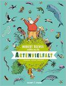 Hubert Reeves erklärt uns Die Artenvielfalt, Reeves, Hubert/Boutinot, Nelly, EAN/ISBN-13: 9783964280367