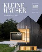 Kleine Häuser, Hintze, Bettina, Prestel Verlag, EAN/ISBN-13: 9783791386232