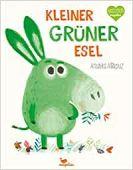 Kleiner grüner Esel, Allepuz, Anuska, Magellan GmbH & Co. KG, EAN/ISBN-13: 9783734820687