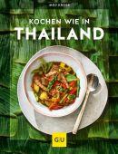 Kochen wie in Thailand, Kross, Pratina, Gräfe und Unzer, EAN/ISBN-13: 9783833870811
