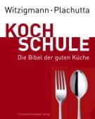 Kochschule, Plachutta, Ewald/Witzigmann, Eckart, Christian Brandstätter, EAN/ISBN-13: 9783850330893