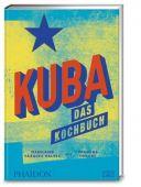 Kuba - das Kochbuch, Vázquez Gálvez, Madeleine, Edel Germany GmbH, EAN/ISBN-13: 9783947426058