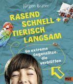 Rasend schnell und tierisch langsam, Brater, Jürgen, Beltz, Julius Verlag, EAN/ISBN-13: 9783407753953