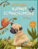 Lach mal, kleiner Schmollmops, Astner, Lucy, Esslinger Verlag, EAN/ISBN-13: 9783480236961