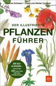 Der illustrierte Pflanzenführer, Schauer, Thomas/Caspari, Claus/Caspari, Stefan, EAN/ISBN-13: 9783967470055