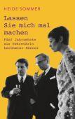 'Lassen Sie mich mal machen!', Sommer, Heide, Ullstein Buchverlage GmbH, EAN/ISBN-13: 9783550200168