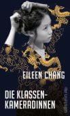 Die Klassenkameradinnen, Chang, Eileen, Ullstein Buchverlage GmbH, EAN/ISBN-13: 9783550050145