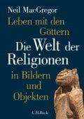 Leben mit den Göttern, MacGregor, Neil, Verlag C. H. BECK oHG, EAN/ISBN-13: 9783406759192