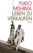 Leben zu verkaufen, Mishima, Yukio, Kein & Aber AG, EAN/ISBN-13: 9783036958248