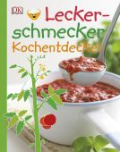 Leckerschmecker Kochentdecker, King, Dave, Dorling Kindersley Verlag GmbH, EAN/ISBN-13: 9783831029204