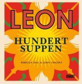 Leon. Hundert Suppen, Seal, Rebecca/Vincent, John, DuMont Buchverlag GmbH & Co. KG, EAN/ISBN-13: 9783832199487