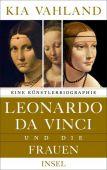 Leonardo da Vinci und die Frauen, Vahland, Kia, Insel Verlag, EAN/ISBN-13: 9783458177876