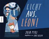 Licht aus, Leon!, Pyke, Josh, Knesebeck Verlag, EAN/ISBN-13: 9783957284044
