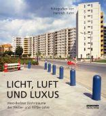 Licht, Luft und Luxus, Kuhn, Heinrich, be.bra Verlag GmbH, EAN/ISBN-13: 9783814802237
