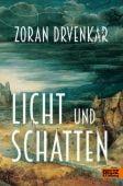 Licht und Schatten, Drvenkar, Zoran, Beltz, Julius Verlag, EAN/ISBN-13: 9783407754622