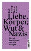 Liebe, Körper, Wut & Nazis, Tropen Verlag, EAN/ISBN-13: 9783608504651