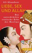 Liebe, Sex und Allah, Ghandour, Ali, Verlag C. H. BECK oHG, EAN/ISBN-13: 9783406741753