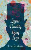 Lieber Daddy-Long-Legs, Webster, Jean, Königskinder, EAN/ISBN-13: 9783551560445