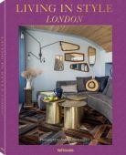 Living in Style London, Einsiedel, Andreas von/Grabaek Helledie, Karin, teNeues Media GmbH & Co. KG, EAN/ISBN-13: 9783961710065