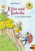 Eliot und Isabella in den Räuberbergen, Siegner, Ingo, Beltz, Julius Verlag, EAN/ISBN-13: 9783407758200