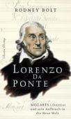 Lorenzo Da Ponte, Bolt, Rodney, Berlin Verlag GmbH - Berlin, EAN/ISBN-13: 9783827007957