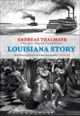 Louisiana Story, Enzensberger, Hans Magnus/Thalmayr, Andreas, Carl Hanser Verlag GmbH & Co.KG, EAN/ISBN-13: 9783446263888