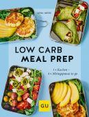 Low Carb Meal Prep, Merz, Lena, Gräfe und Unzer, EAN/ISBN-13: 9783833868498