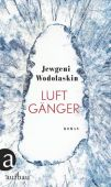 Luftgänger, Wodolaskin, Jewgeni, Ueberreuter Verlag, EAN/ISBN-13: 9783351037048
