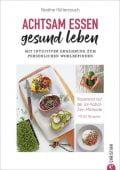 Achtsam essen, gesund leben, Hüttenrauch, Nadine, Christian Verlag, EAN/ISBN-13: 9783959614054