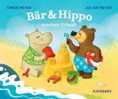 Bär & Hippo machen Urlaub, Meyer, Julian/Meyer, Timon, Diogenes Verlag AG, EAN/ISBN-13: 9783257012620