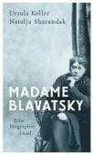 Madame Blavatsky, Keller, Ursula/Sharandak, Natalja, Insel Verlag, EAN/ISBN-13: 9783458175728