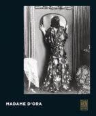 Madame d'Ora, Prestel Verlag, EAN/ISBN-13: 9783791359700