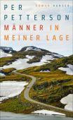 Männer in meiner Lage, Petterson, Per, Carl Hanser Verlag GmbH & Co.KG, EAN/ISBN-13: 9783446263772