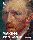 MAKING VAN GOGH, Hirmer Verlag, EAN/ISBN-13: 9783777432977