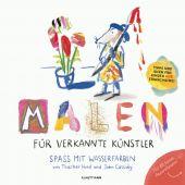 Malen für verkannte Künstler, Hurd, Thacher/Cassidy, John, Verlag Antje Kunstmann GmbH, EAN/ISBN-13: 9783956142376