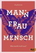 Mann Frau Mensch, Bernardy, Jörg, Beltz, Julius Verlag, EAN/ISBN-13: 9783407754424
