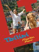 Martin Parr: Tbilisi, Haratischwili, Nino, Prestel Verlag, EAN/ISBN-13: 9783791384863