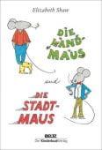 Die Landmaus und die Stadtmaus, Shaw, Elizabeth, Beltz, Julius Verlag, EAN/ISBN-13: 9783407758668
