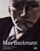 Max Beckmann in der Pinakothek der Moderne, Hatje Cantz Verlag GmbH & Co. KG, EAN/ISBN-13: 9783775720366