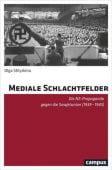 Mediale Schlachtfelder, Shtyrkina, Olga, Campus Verlag, EAN/ISBN-13: 9783593509501