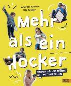 Mehr als ein Hocker, Kramer, Andreas/Teigler, Ute, Beltz, Julius Verlag, EAN/ISBN-13: 9783407754417