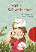 Mehr Schweinchen, Nymphius, Jutta, Tulipan Verlag GmbH, EAN/ISBN-13: 9783864294792