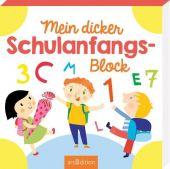 Mein dicker Schulanfangs-Block, Ars Edition, EAN/ISBN-13: 9783845835433