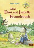 Mein Eliot und Isabella-Freundebuch, Siegner, Ingo, Beltz, Julius Verlag, EAN/ISBN-13: 4019172600051