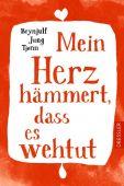 Mein Herz hämmert, dass es wehtut, Tjønn, Brynjulf Jung, Dressler, Cecilie Verlag, EAN/ISBN-13: 9783791519999