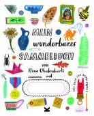 Mein wunderbares Sammelbuch, Chakrabarti, Nina, Laurence King, EAN/ISBN-13: 9783962440039