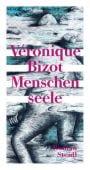 Menschenseele, Bizot, Véronique, Steidl Verlag, EAN/ISBN-13: 9783958291362