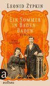 Ein Sommer in Baden-Baden, Zypkin, Leonid, Aufbau Verlag GmbH & Co. KG, EAN/ISBN-13: 9783351034610