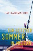 Ein letzter Sommer in Méjean, Rademacher, Cay, DuMont Buchverlag GmbH & Co. KG, EAN/ISBN-13: 9783832165253